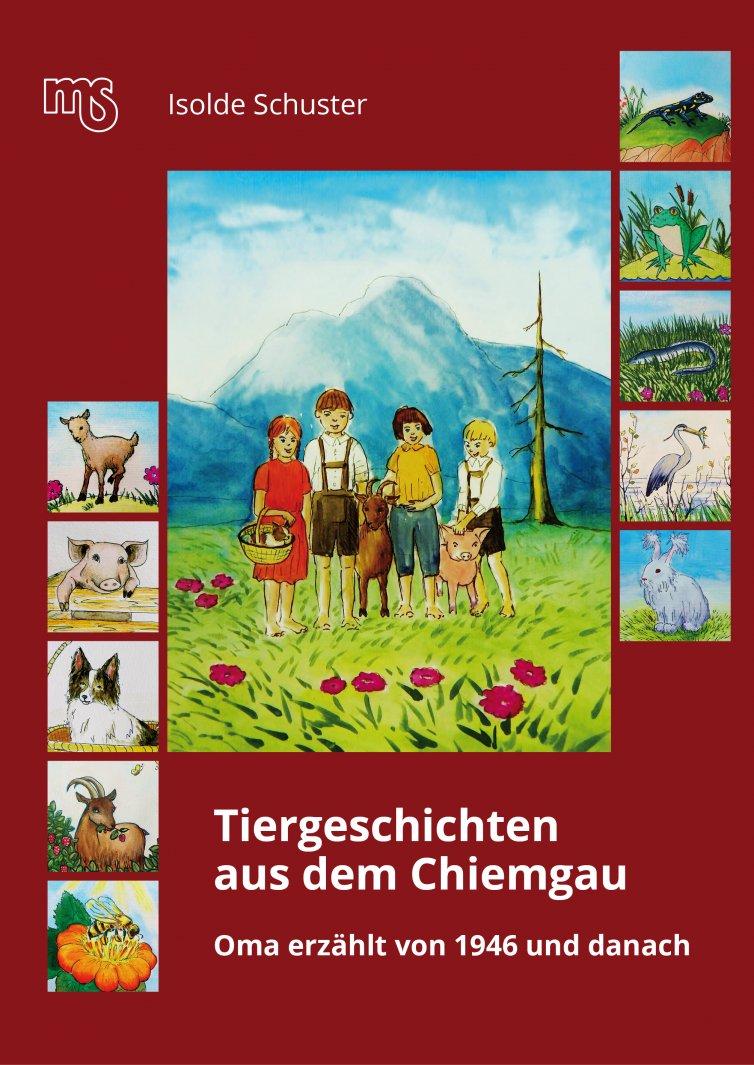 Tiergeschichten aus dem Chiemgau