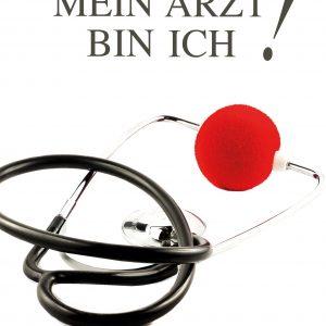 Mein Arzt bin ich!