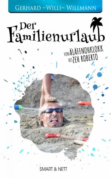 Der Familienurlaub | Cover | Gerhard Willi Willmann